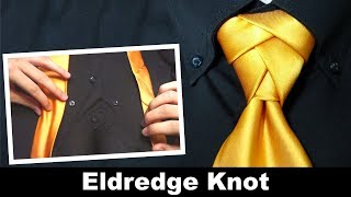 How To Tie A Tie: The Eldredge Knot
