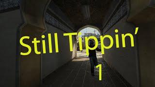CSGO - Still Tippin