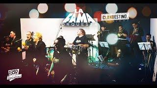 La Fama - Clandestino Sessions
