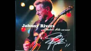 "Johnny Rivers  ""Rock Me On the Water"""