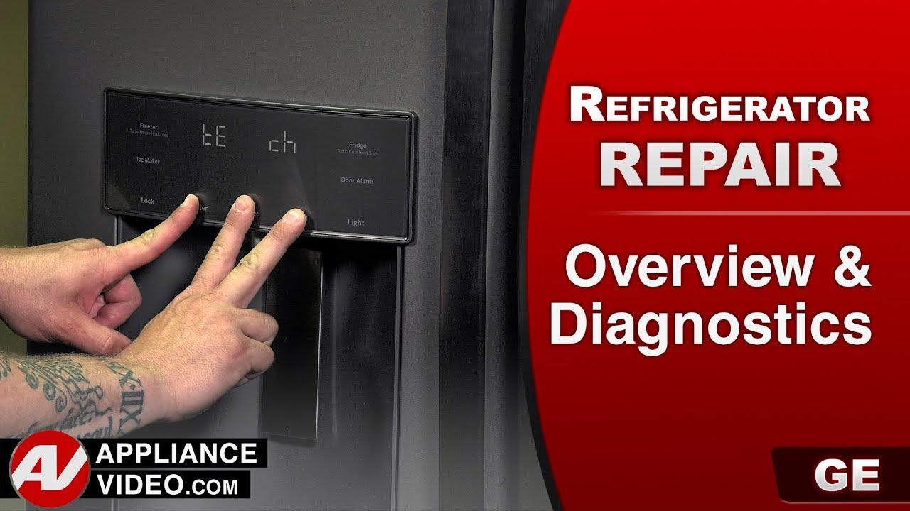 GE, General Electric Refrigerator  Overview & Diagnostics  Error codes  Self diagnostics