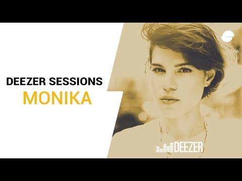 Monika - Deezer Session