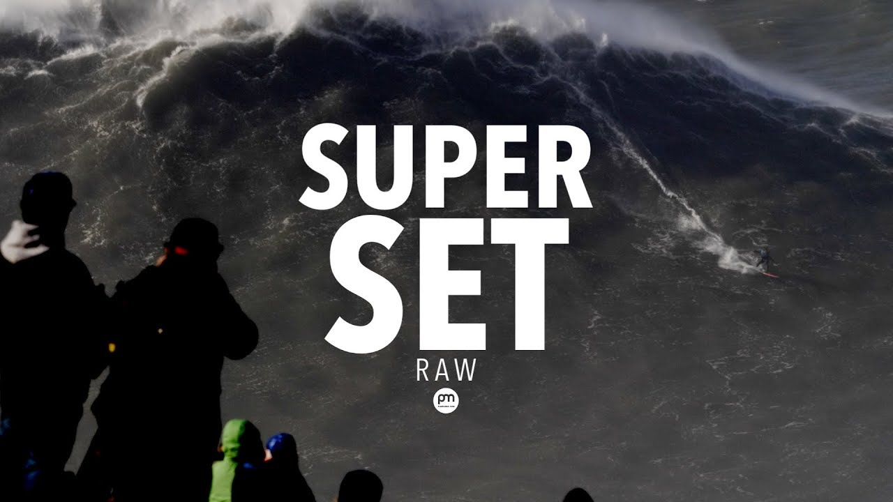 Super Set - Raw Footage @ Nazaré, Portugal