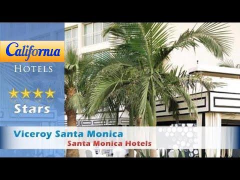 Viceroy Santa Monica, Santa Monica Hotels - California
