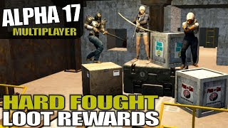 ALPHA 17 | HARD FOUGHT LOOT REWARDS | 7 Days to Die Multiplayer Alpha 17 Gameplay | S04E04