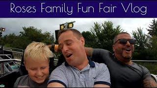 Roses Family Fun Fair Vlog August 2019