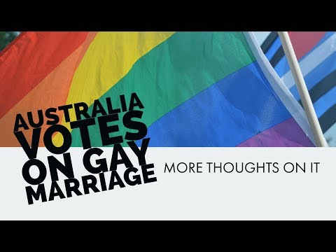 More thoughts on the gay marriage postal vote in Australia 2017 | voting no and why