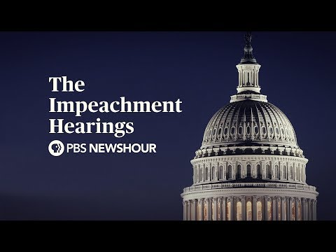 WATCH: PBS NewsHour's nonstop video feed of every Trump impeachment hearing