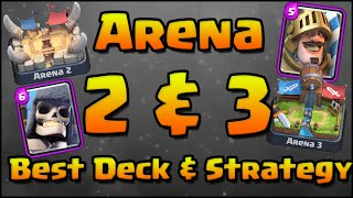 Clash Royale - Best Decks Arena 2 & Arena 3 and Attack Strategy | Low Level Strategy