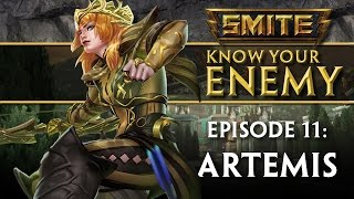SMITE Know Your Enemy #11 - Artemis