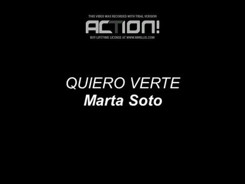 Marta Soto - Quiero Verte (Letra)