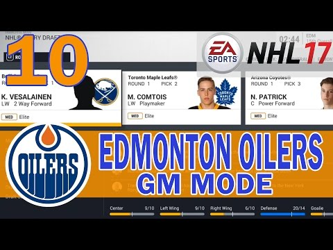 NHL 17 Edmonton Oilers Franchise Mode Ep. 10 | 2017 Entry Draft