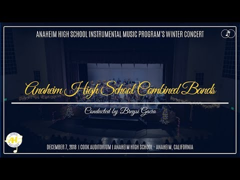 Anaheim HS Combined Bands | 2018 Anaheim Winter Concert
