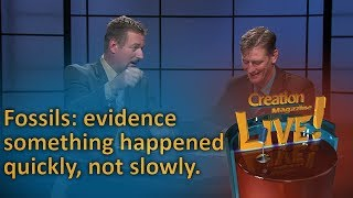 Fossils: evidence something happened quickly, not slowly. (Creation Magazine LIVE! 6-12) by CMIcreationstation