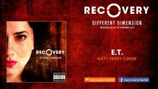Katy Perry - E.T. metal cover by Recovery