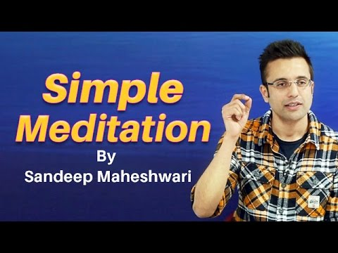 Simple Meditation - By Sandeep Maheshwari (in Hindi)