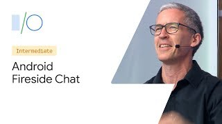 Android Fireside Chat Google IO#3919