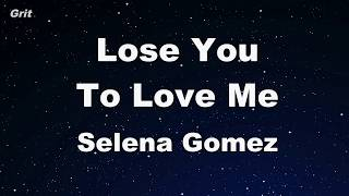 Lose You To Love Me - Selena Gomez Karaoke 【No Guide Melody】 Instrumental