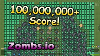 Zombs.io 100 Million Score! (4 man team)