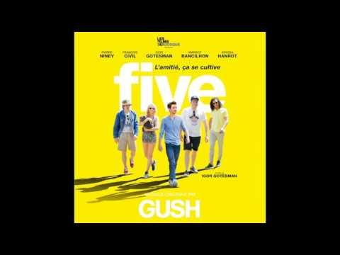 GUSH - Follow The Sun part 1 (Musique originale de FIVE)
