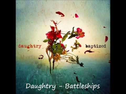 Daughtry - Battleships [With lyrics in the description]
