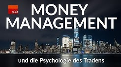 Psychologie des Tradens und Money Management