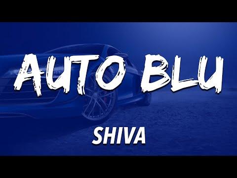 Shiva - AUTO BLU (Testo / Lyrics)