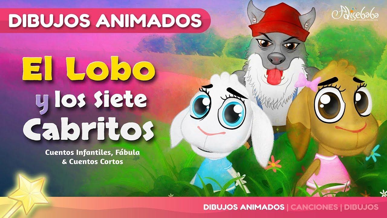 El Lobo Y Los Siete Cabritos Cuentos Infantiles En Español