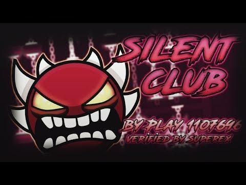 (Extreme Demon) Silent Club By Superex95 | Geometry Dash 2.1