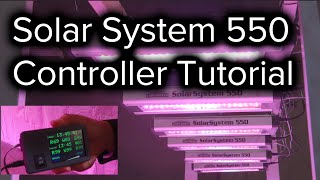 How to Set up the SolarSystem 550 LED Grow Light Controller