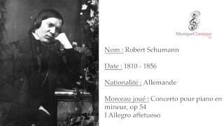 ♬ CONCERTO POUR PIANO EN LA MINEUR, I,  OP 54 ♬ | ROBERT SCHUMANN | MUSIQUE CLASSIQUE TV ♬