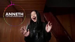 ANNETH  | O INA NI KEKE (Anneke Grönloh) | TOP 10   Indonesian Idol Junior 2018 (LIRIK)