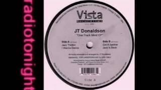 JT Donaldson - I Wanna Dance