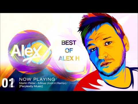 Best Of Alex H
