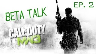 [Beta Talk Ep. 2] Call of Duty: Modern Warfare 3