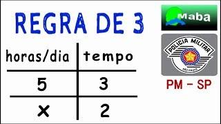 CONCURSO PÚBLICO - PM-SP - VUNESP 2018 - REGRA DE TRÊS SIMPLES