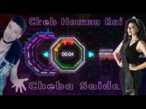 Cheba saida cheb hamza Roi