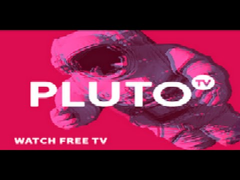 How To Watch Pluto TV