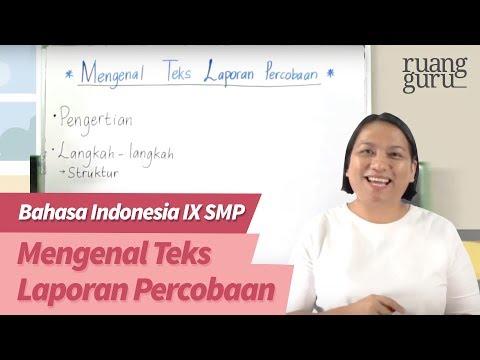 Ruangbelajar - Bahasa Indonesia IX SMP - Mengenal Teks Laporan Percobaan