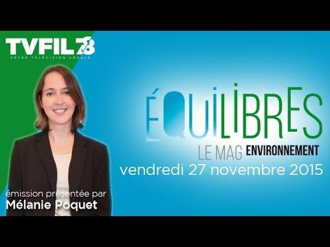 Equilibres – Emission du 27 novembre 2015