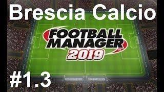 🔴Football manager 2019_ Brescia Calcio.Гроза авторитетов в Seria A?⚽ Версия #1.3