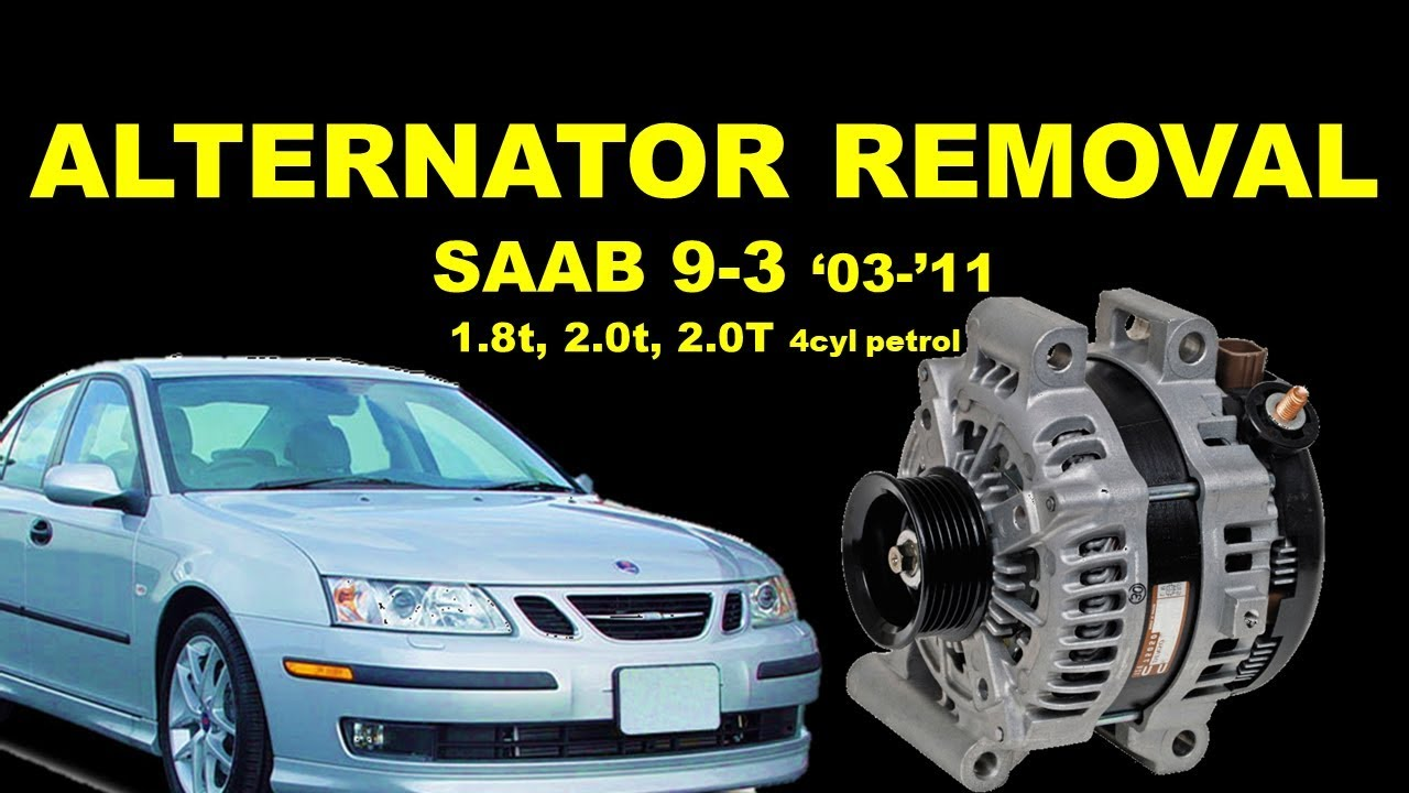 2003 saab 9 3 2.0 t alternator replacement