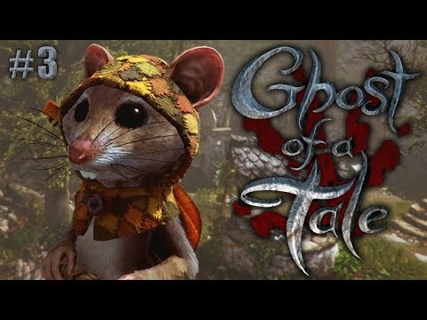 Ghost of a Tale Ep 3 – Silas