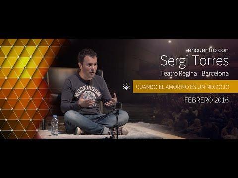 """SERGI TORRES - """"Cuando el amor no es un negocio"""" - Barcelona, Teatro Regina - Febrero 2016"""