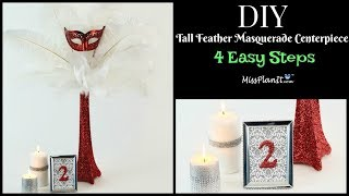 DIY Tall Glam Feather Masquerade Centerpiece | Glam Centerpiece| DIY Tutorial