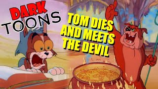 Tom Dies and Meets the Devil - Dark Toons