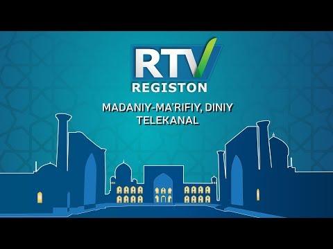 """RTV"" - ""Registon"" madaniy-ma`rifiy, diniy telekanal"