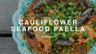 Cauliflower rice seafood paella | madeleine shaw | wild dish