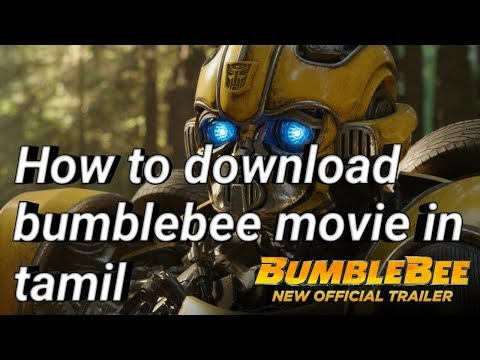 How To Download Bumblebee Movie In Tamil English In 400mb In Tamilrockers