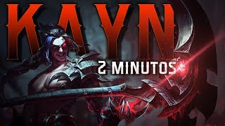 KAYN en 2 MINUTOS (League of Legends)